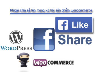 plugin-chia-se-len-mang-xa-hoi-woocommerce