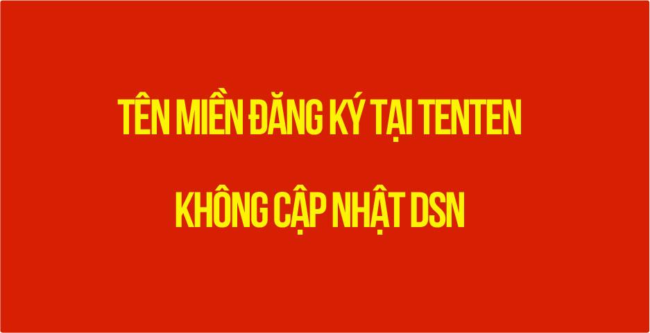 ten-mien-dang-ky-tai-tenten-khong-cap-nhat-duoc-dns